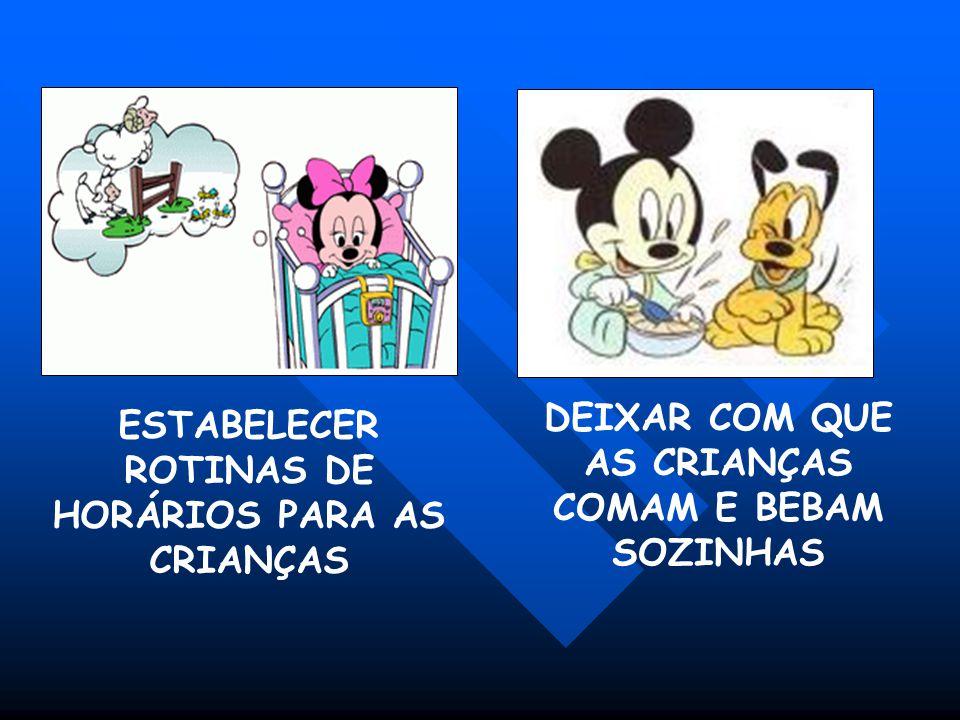 ESTABELECER ROTINAS DE HORÁRIOS PARA AS CRIANÇAS
