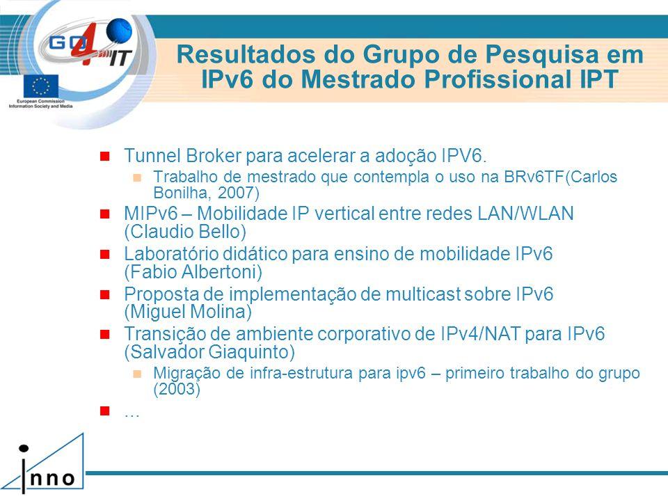 Resultados do Grupo de Pesquisa em IPv6 do Mestrado Profissional IPT
