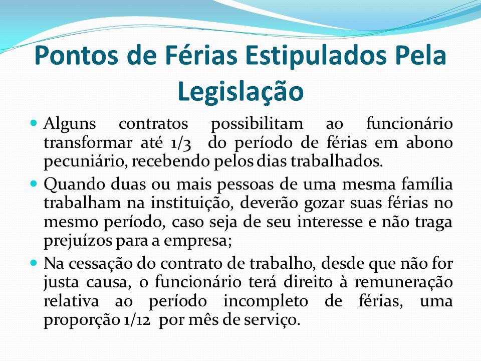 Pontos de Férias Estipulados Pela Legislação
