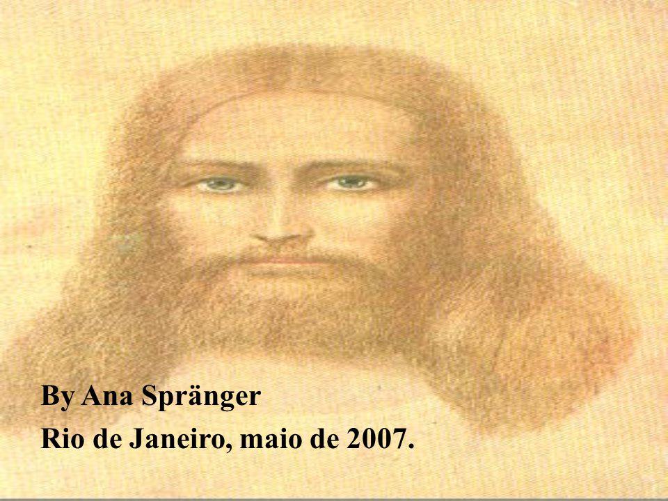 By Ana Spränger Rio de Janeiro, maio de 2007.