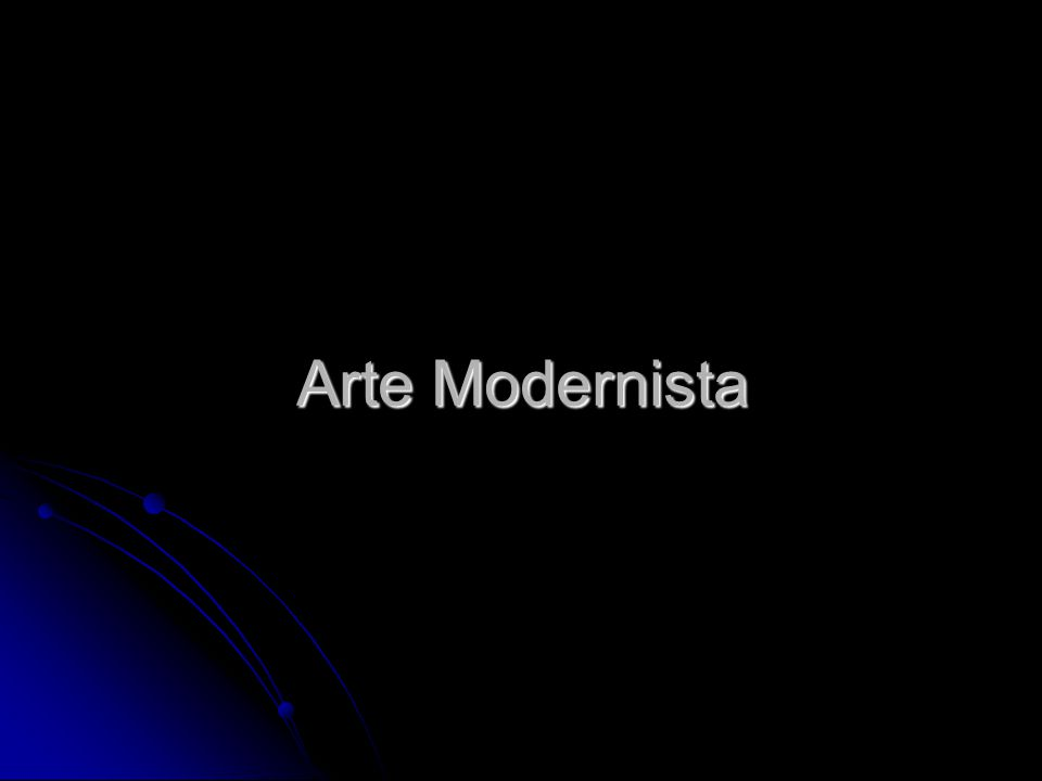Arte Modernista