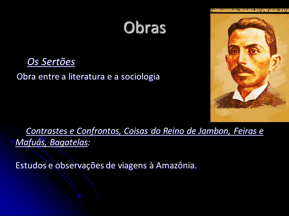 Obras Os Sertões Obra entre a literatura e a sociologia