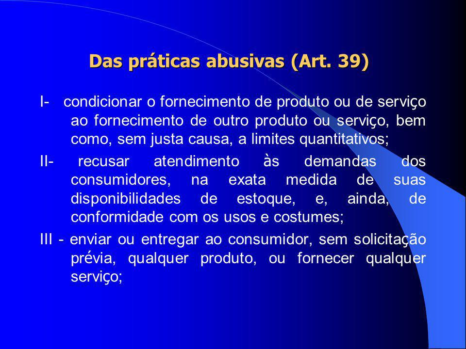Das práticas abusivas (Art. 39)