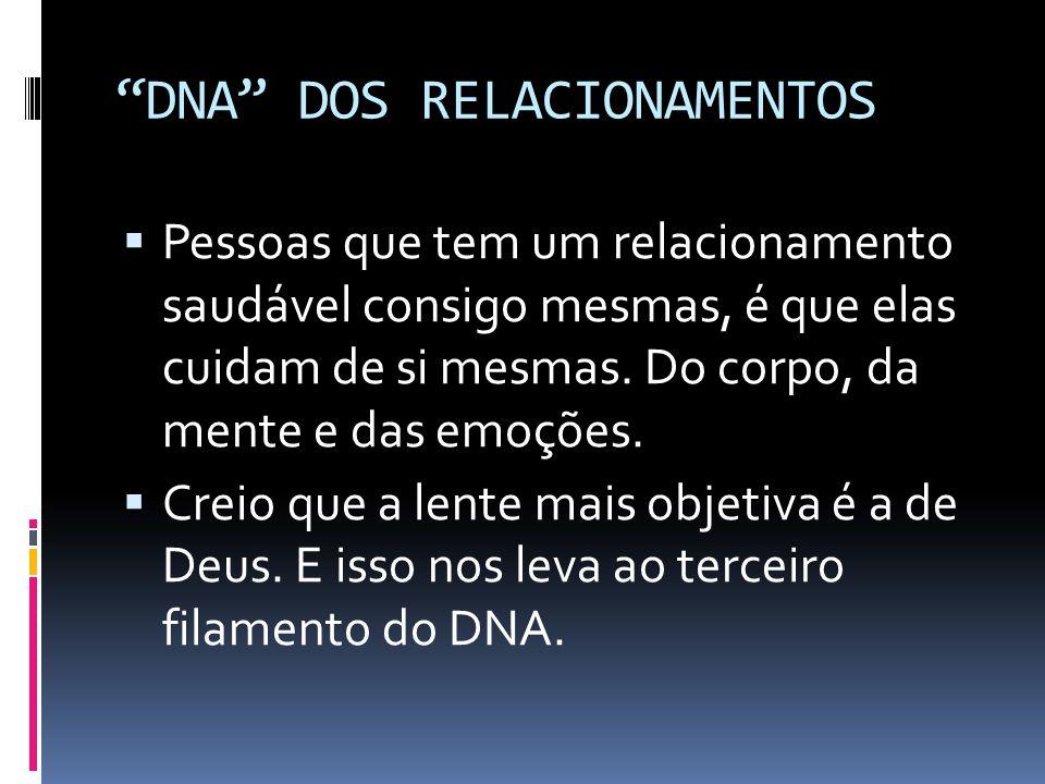 DNA DOS RELACIONAMENTOS