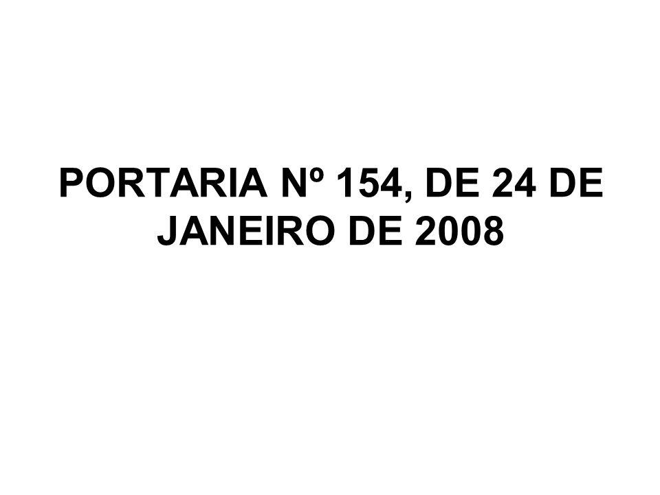 PORTARIA Nº 154, DE 24 DE JANEIRO DE 2008