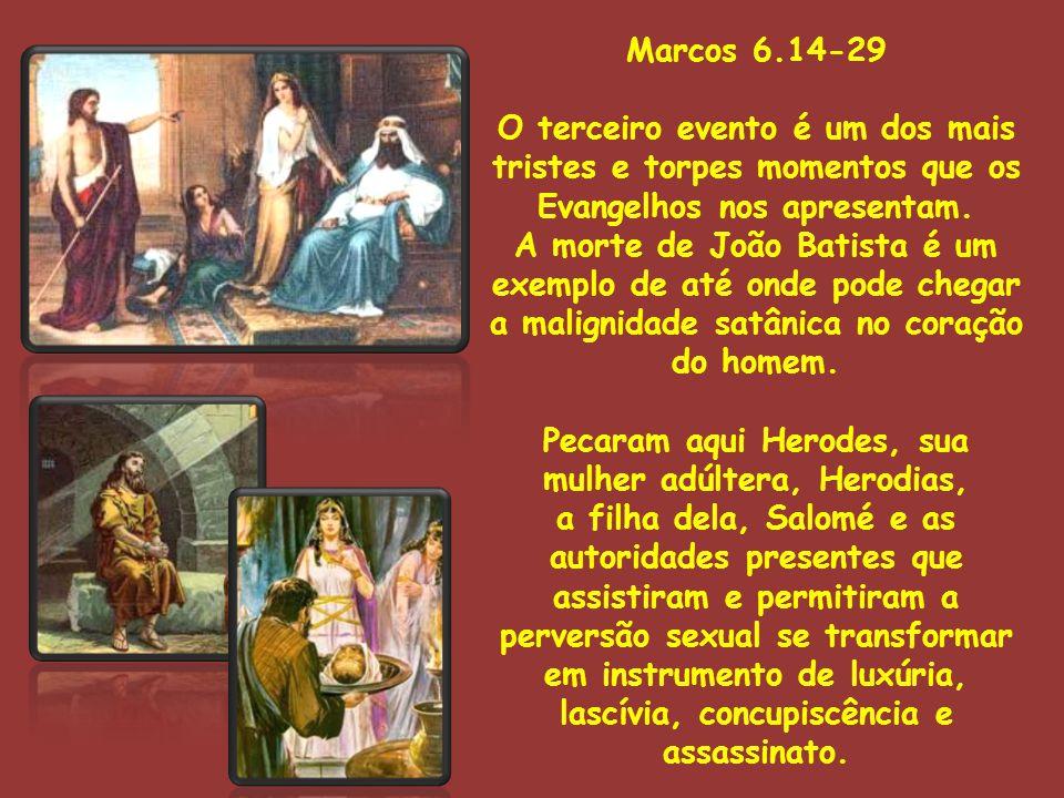Pecaram aqui Herodes, sua mulher adúltera, Herodias,