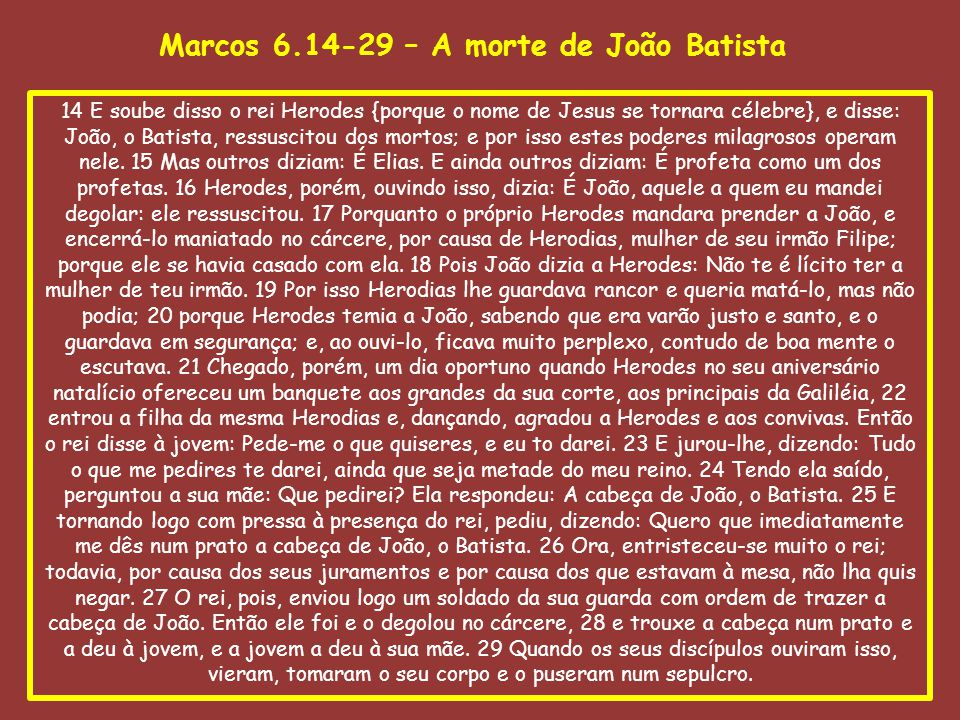 Marcos 6.14-29 – A morte de João Batista