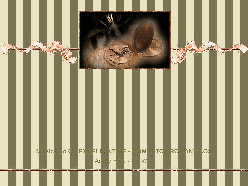 Música do CD EXCELLENTIAE - MOMENTOS ROMANTICOS