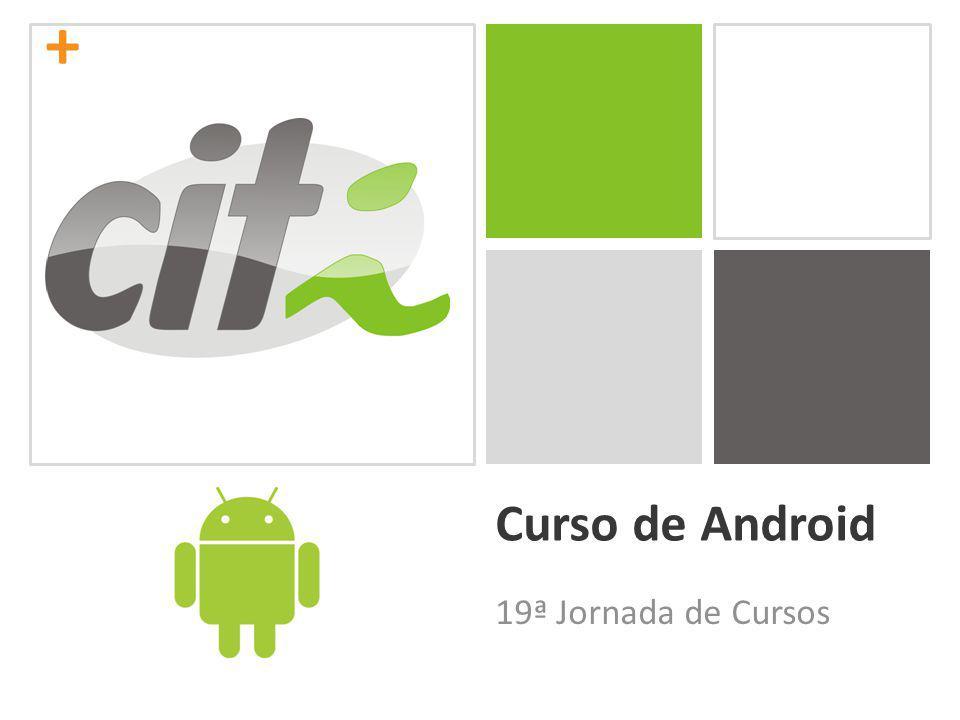 Curso de Android 19ª Jornada de Cursos