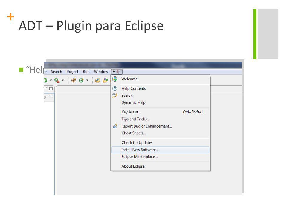 ADT – Plugin para Eclipse