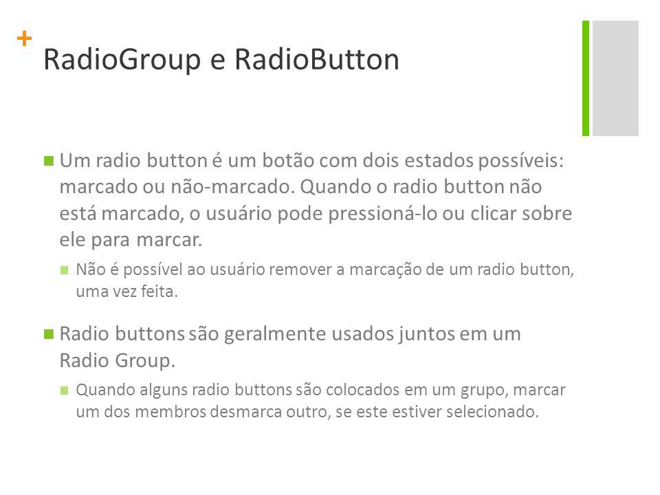 RadioGroup e RadioButton