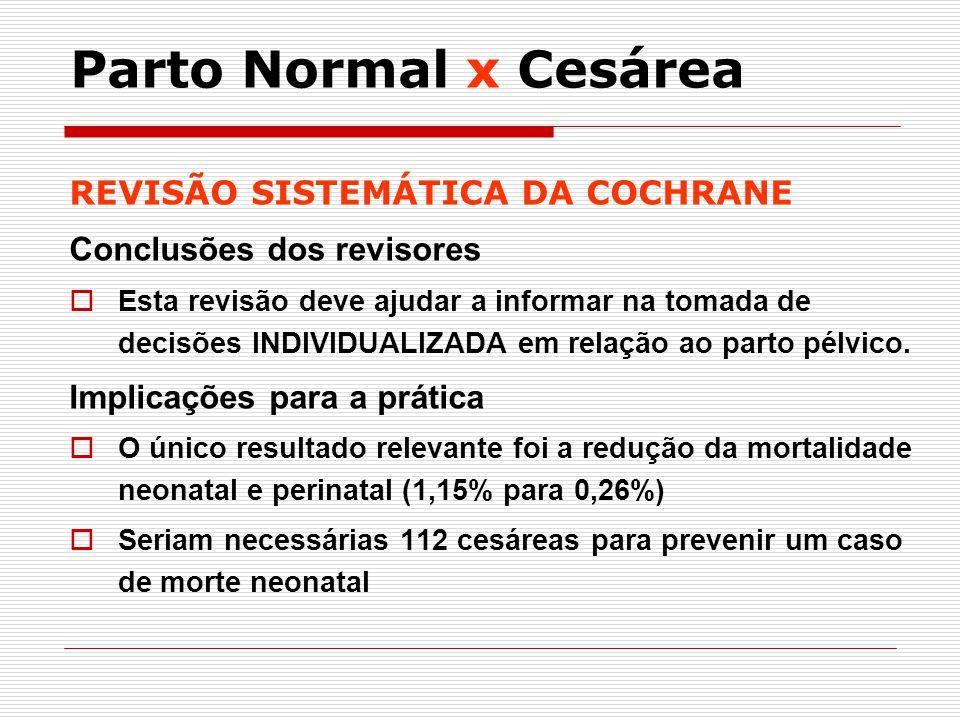 Parto Normal x Cesárea REVISÃO SISTEMÁTICA DA COCHRANE
