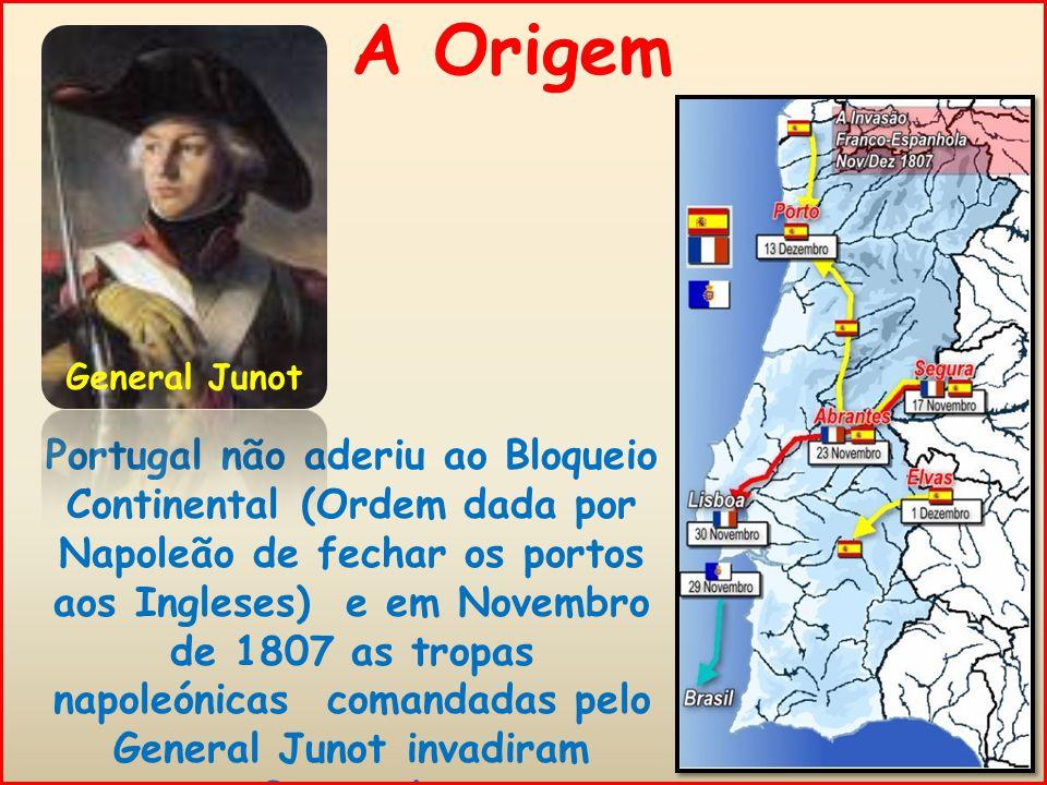 A Origem General Junot.