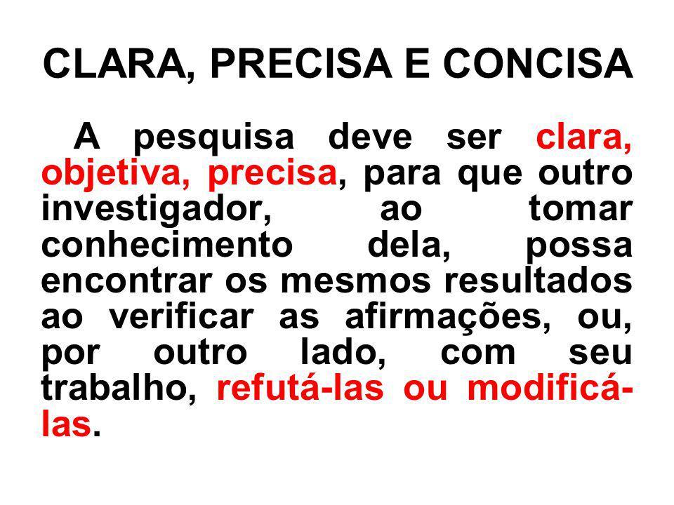 CLARA, PRECISA E CONCISA