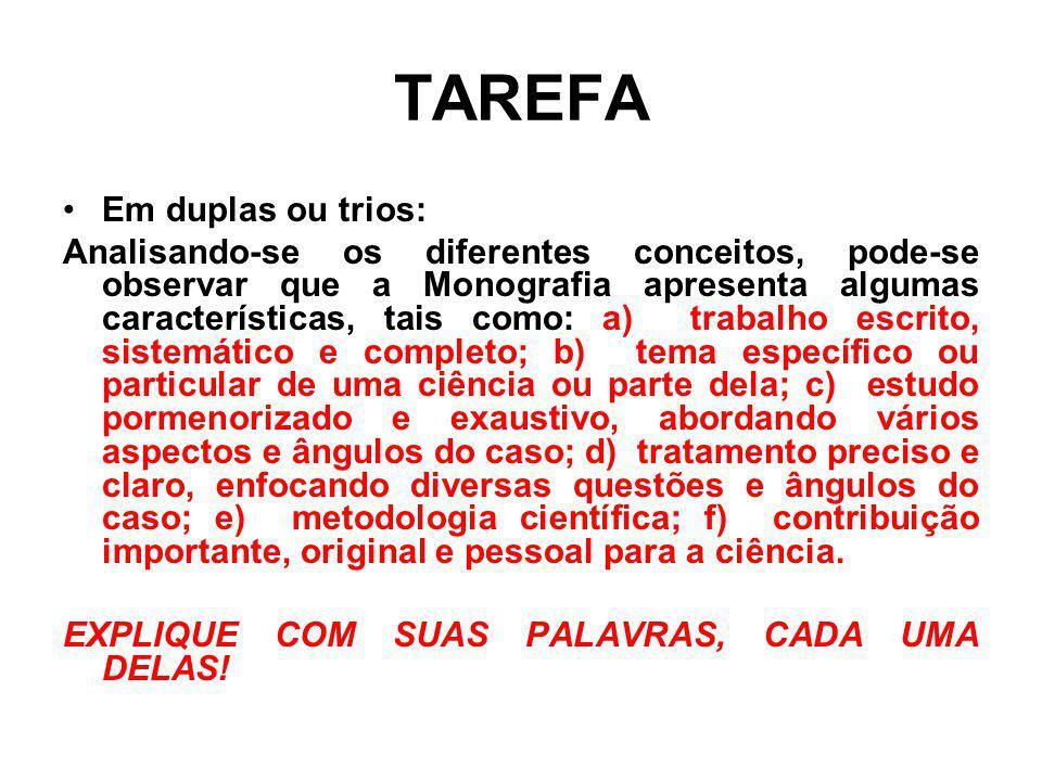 TAREFA Em duplas ou trios: