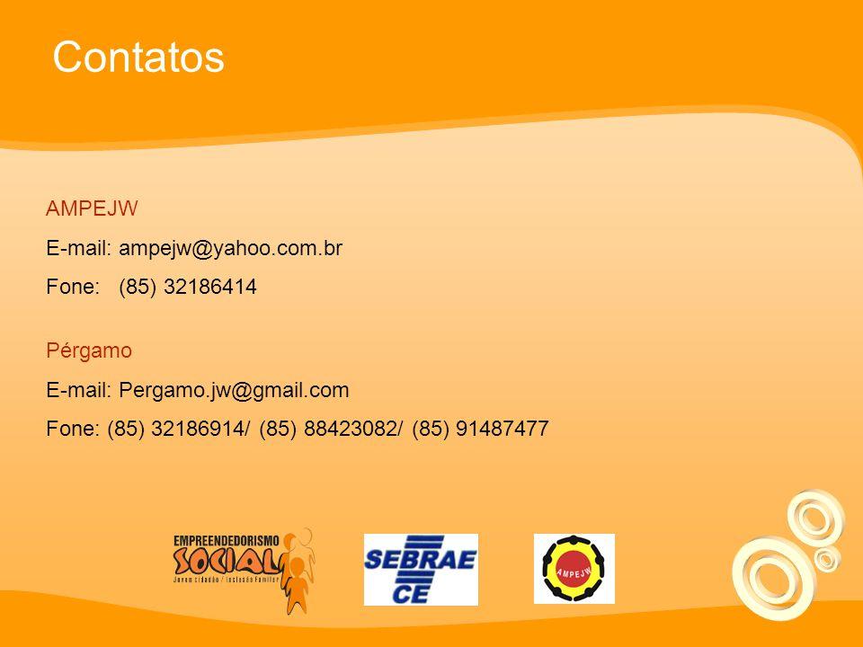 Contatos AMPEJW E-mail: ampejw@yahoo.com.br Fone: (85) 32186414