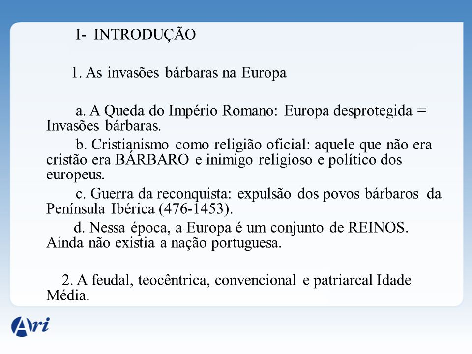 1. As invasões bárbaras na Europa