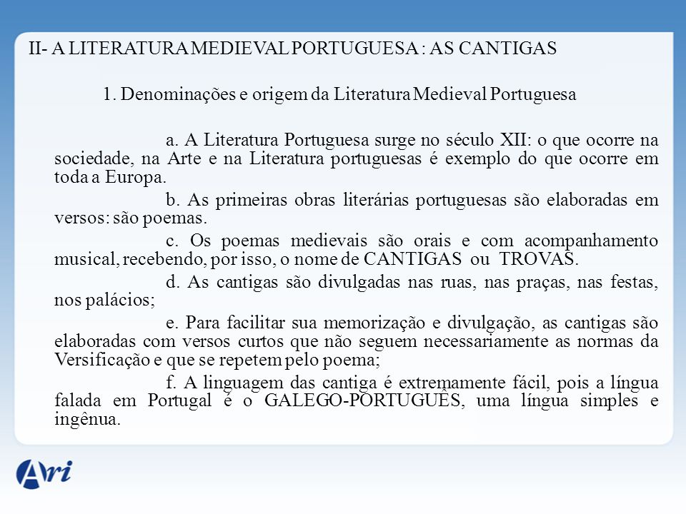 II- A LITERATURA MEDIEVAL PORTUGUESA : AS CANTIGAS 1