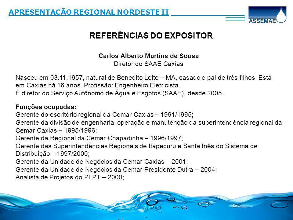 REFERÊNCIAS DO EXPOSITOR Carlos Alberto Martins de Sousa