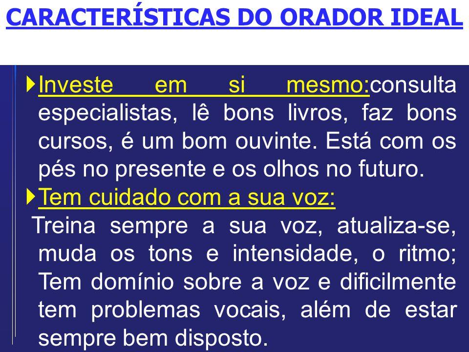 CARACTERÍSTICAS DO ORADOR IDEAL