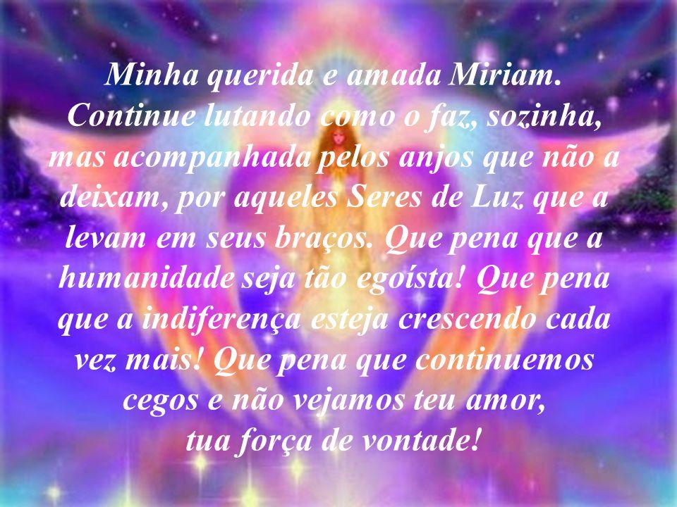 Minha querida e amada Miriam