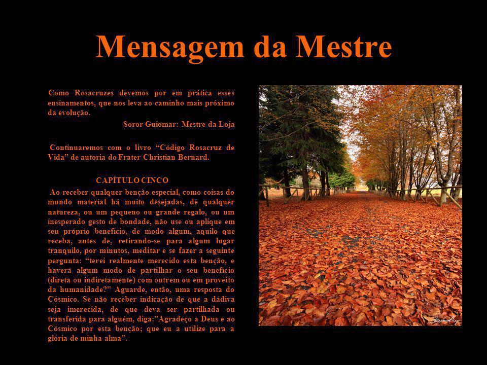 Mensagem da Mestre Soror Guiomar: Mestre da Loja