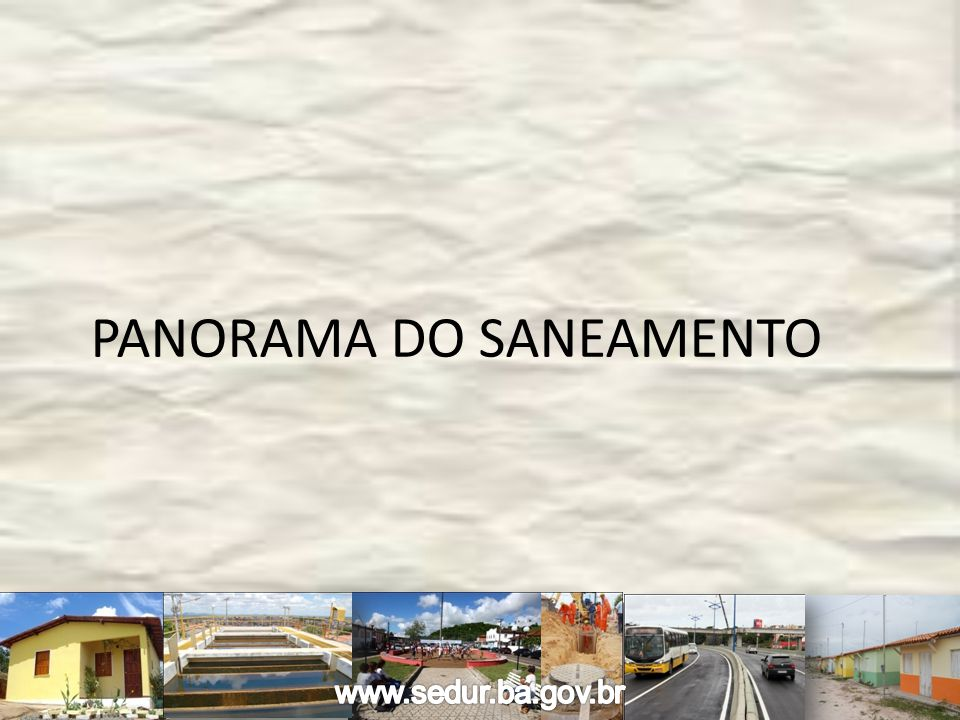 PANORAMA DO SANEAMENTO