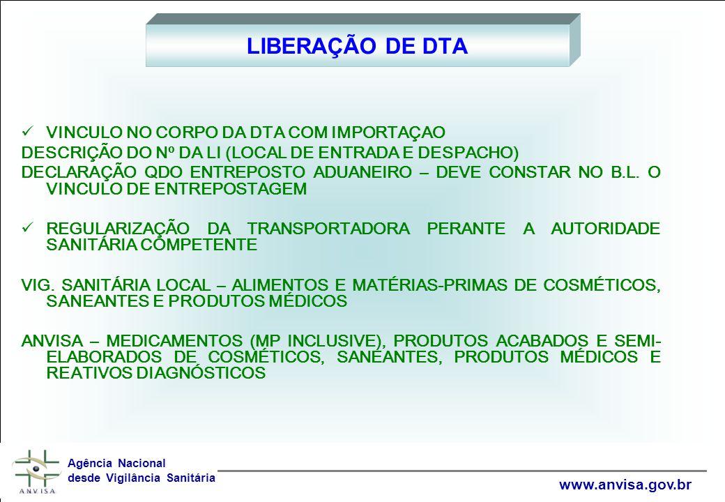 LIBERAÇÃO DE DTA VINCULO NO CORPO DA DTA COM IMPORTAÇAO