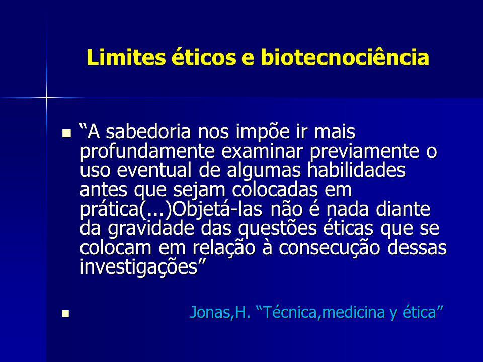 Limites éticos e biotecnociência