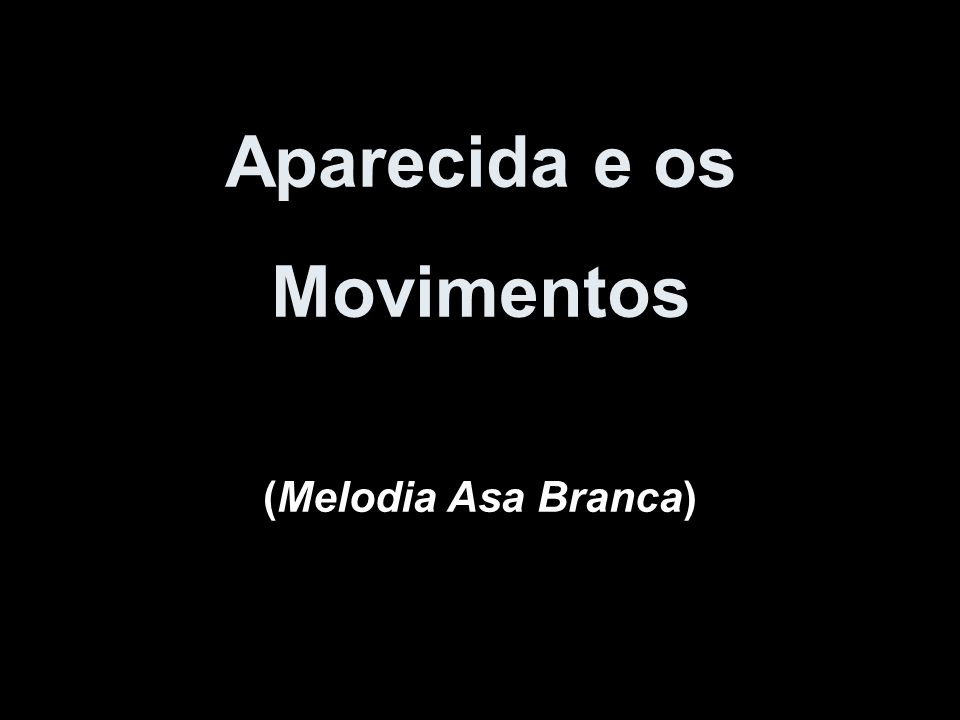 Aparecida e os Movimentos