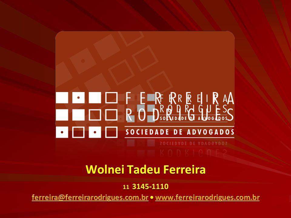 ferreira@ferreirarodrigues.com.br • www.ferreirarodrigues.com.br