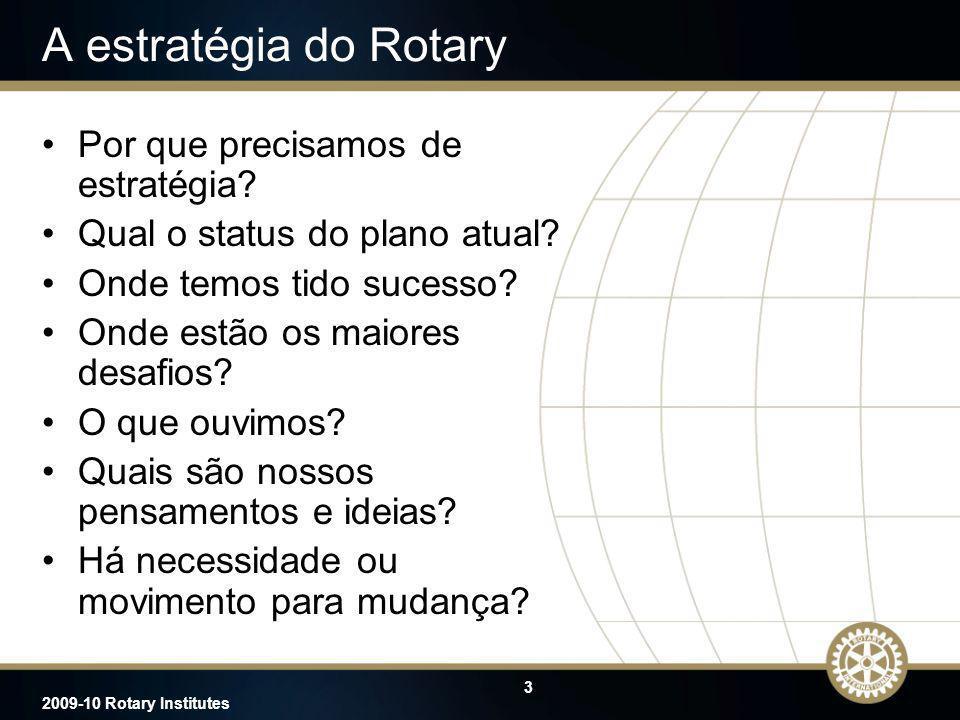 A estratégia do Rotary Por que precisamos de estratégia