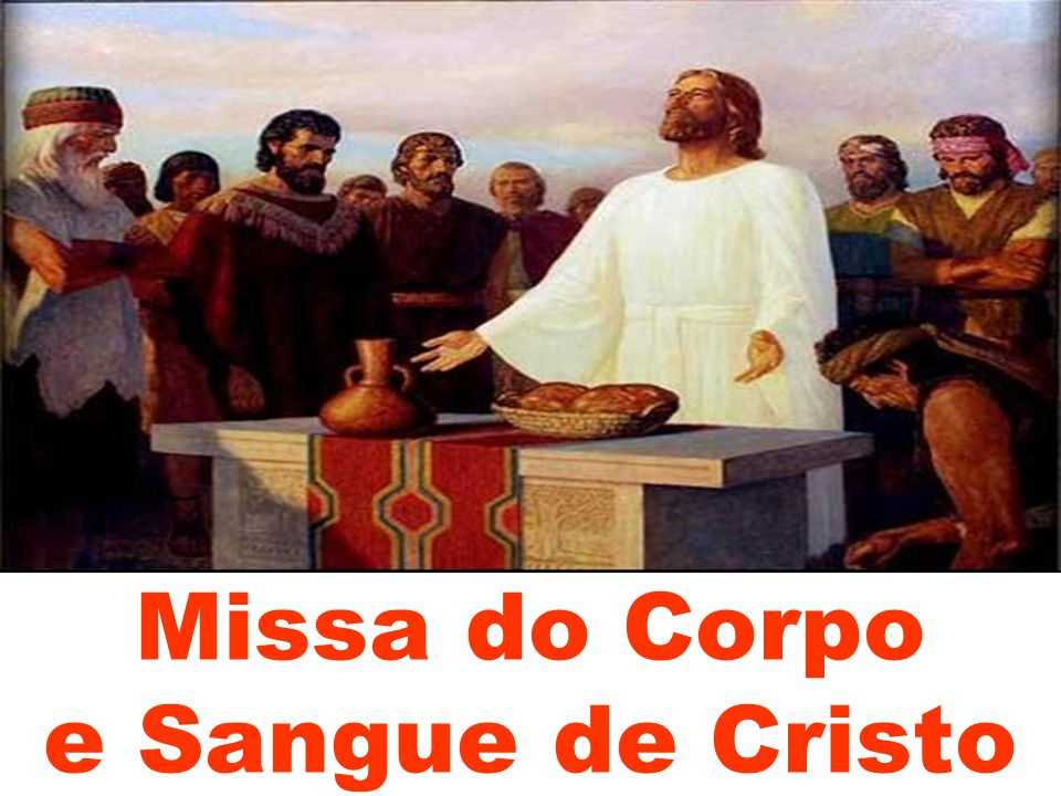Missa do Corpo e Sangue de Cristo