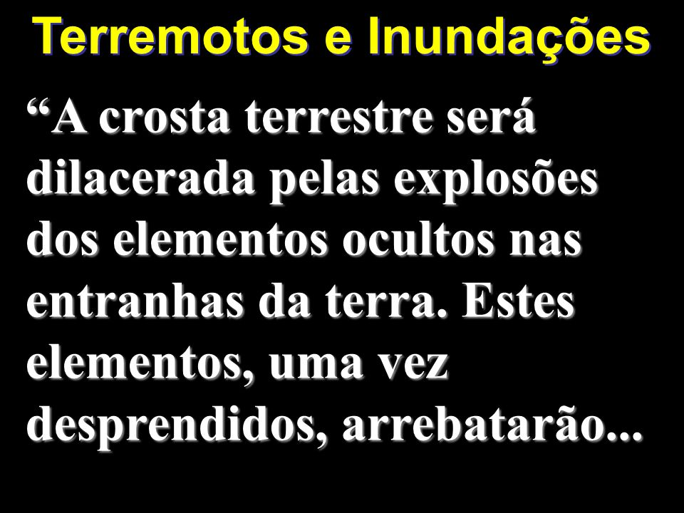 Terremotos e Inundações
