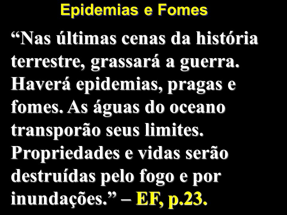 Epidemias e Fomes
