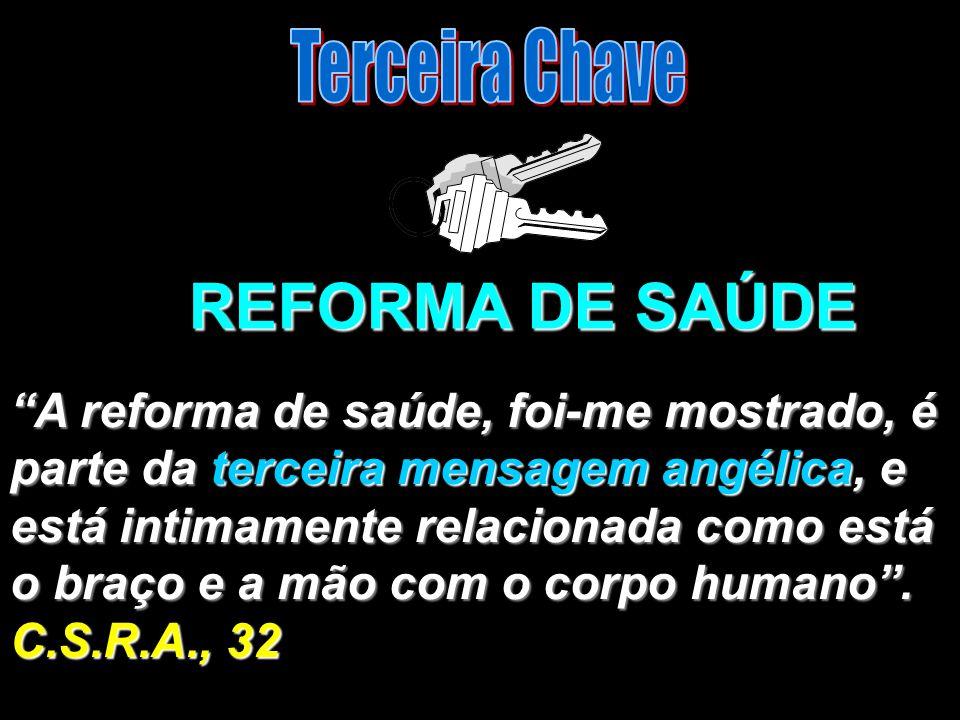 REFORMA DE SAÚDE Terceira Chave