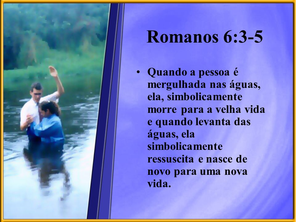 Romanos 6:3-5