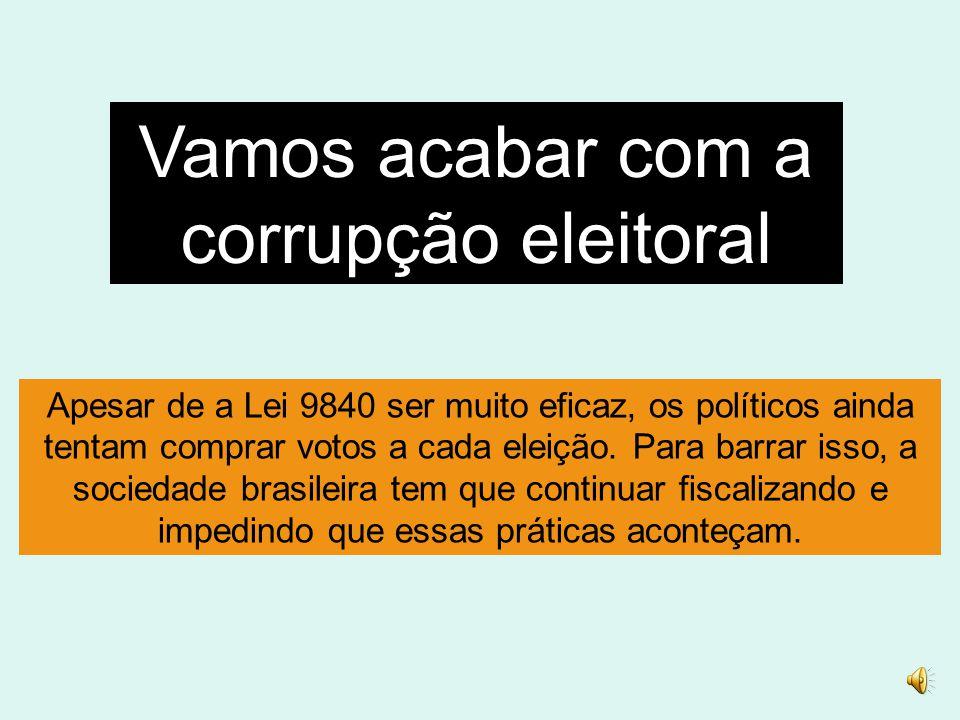 Vamos acabar com a corrupção eleitoral