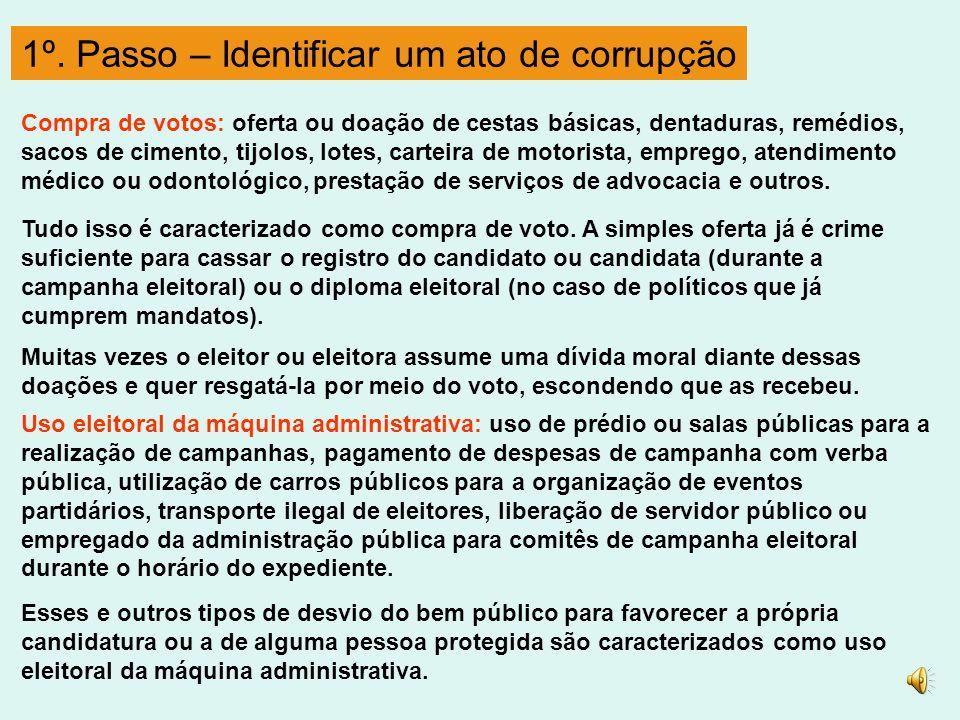 1º. Passo – Identificar um ato de corrupção