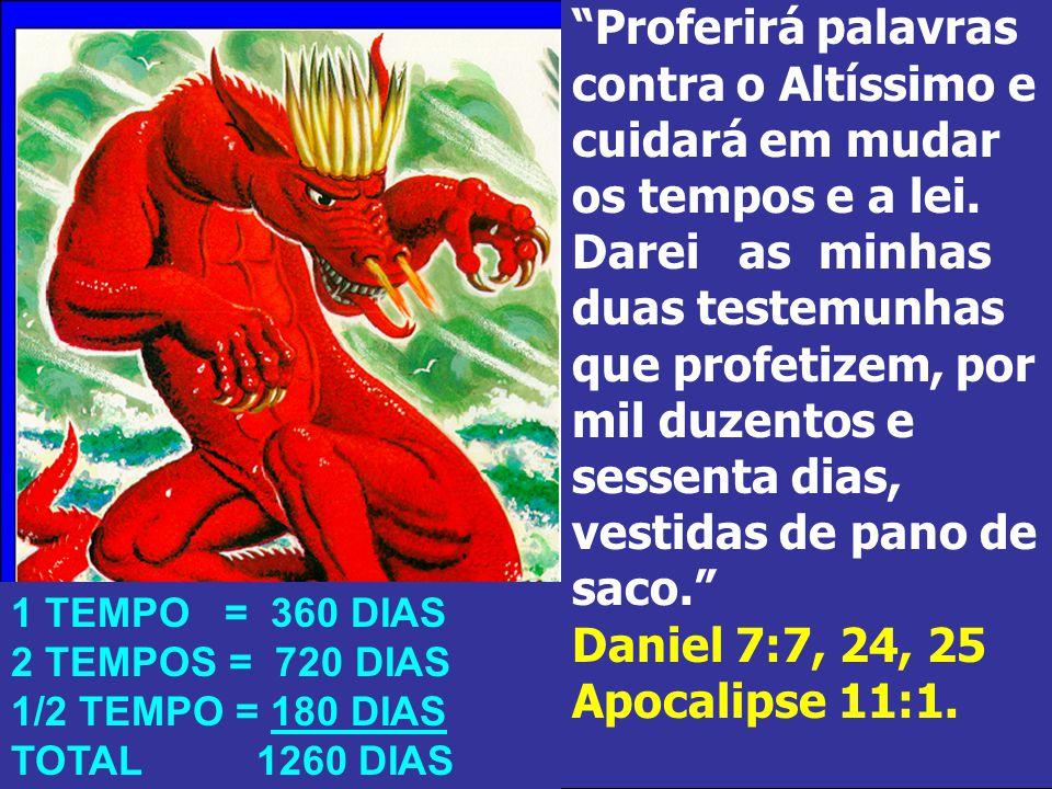 Darei as minhas duas testemunhas que profetizem, por mil duzentos e