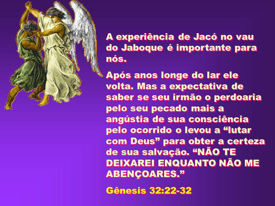 A experiência de Jacó no vau do Jaboque é importante para nós.