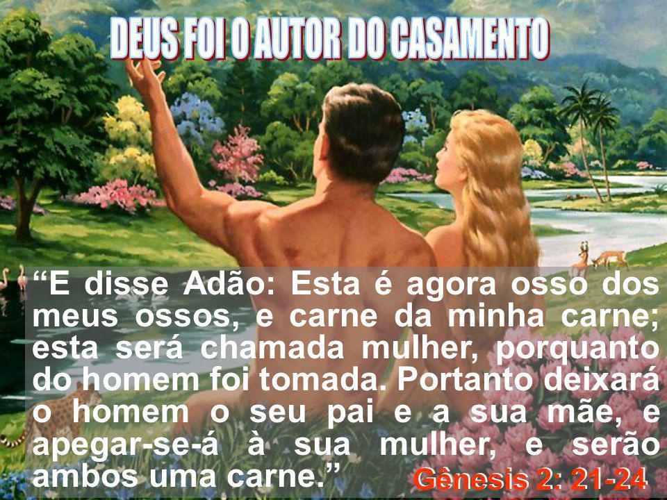 DEUS FOI O AUTOR DO CASAMENTO