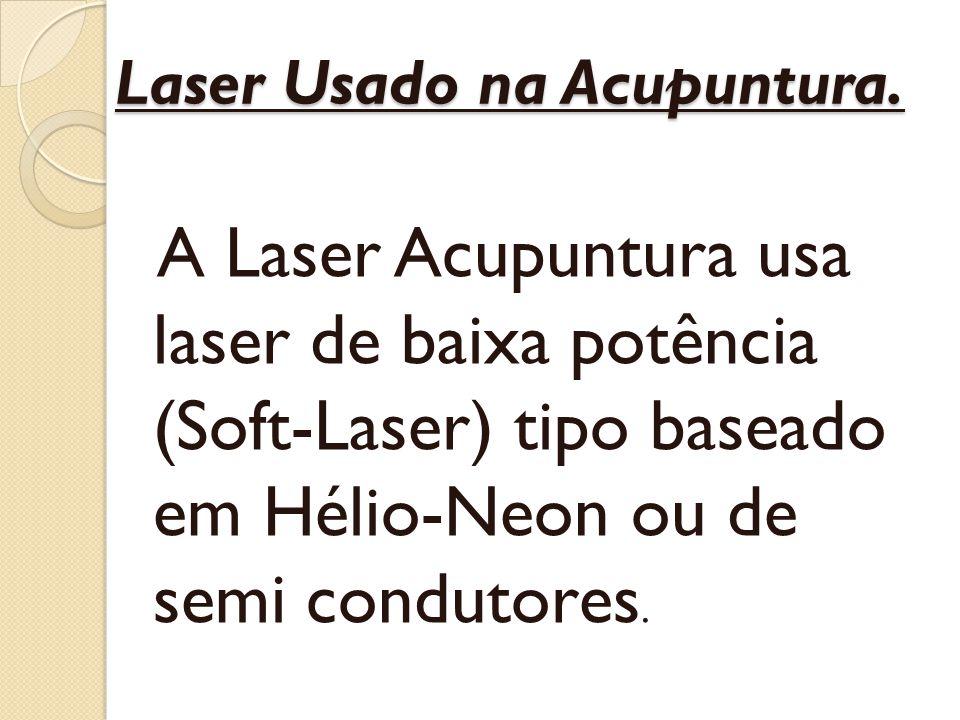 Laser Usado na Acupuntura.