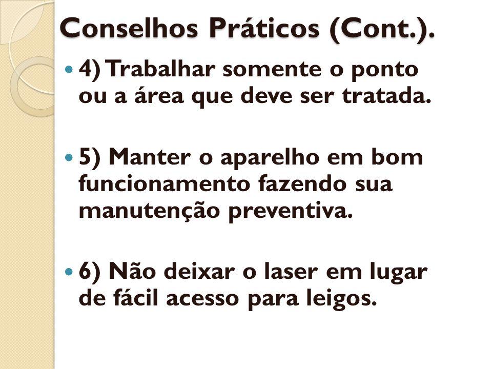Conselhos Práticos (Cont.).