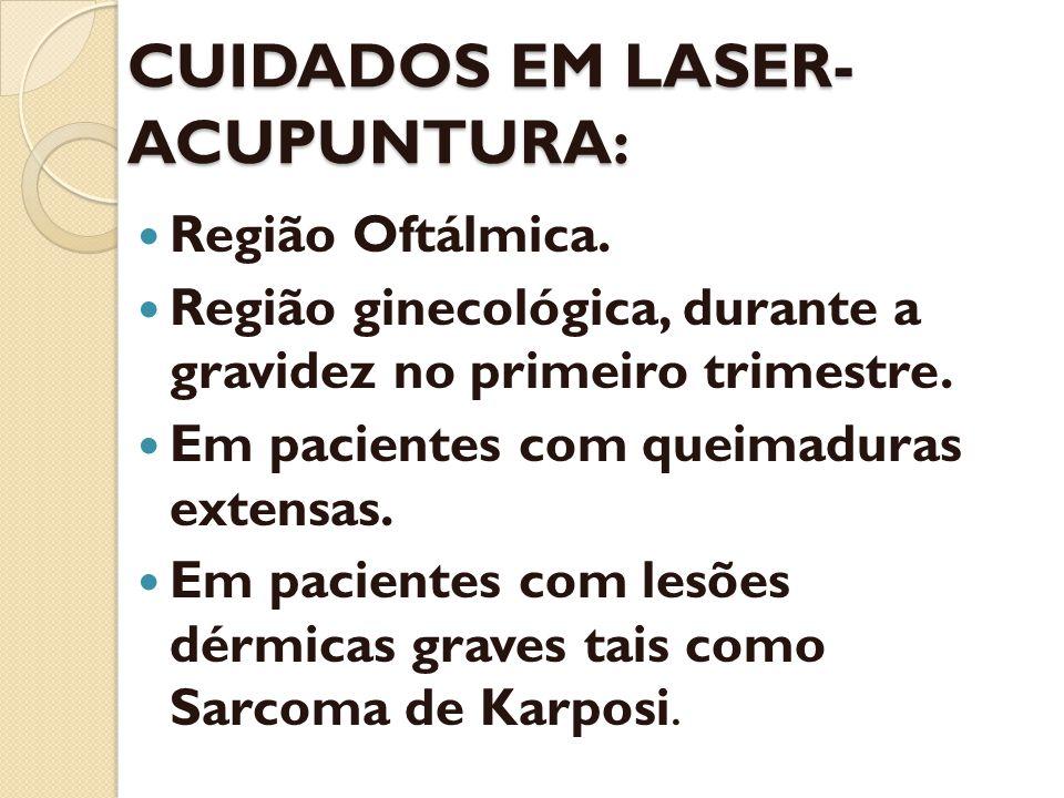 CUIDADOS EM LASER-ACUPUNTURA: