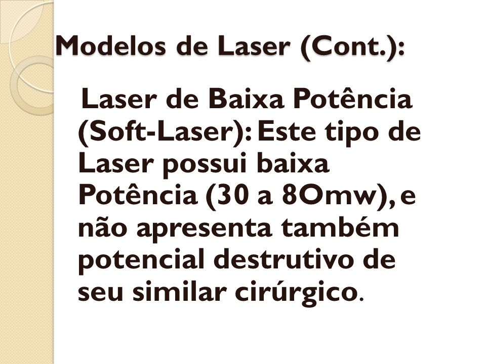 Modelos de Laser (Cont.):