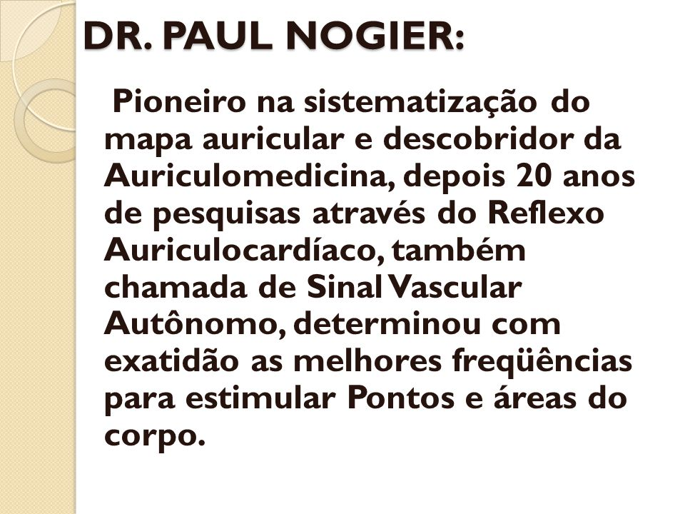 DR. PAUL NOGIER: