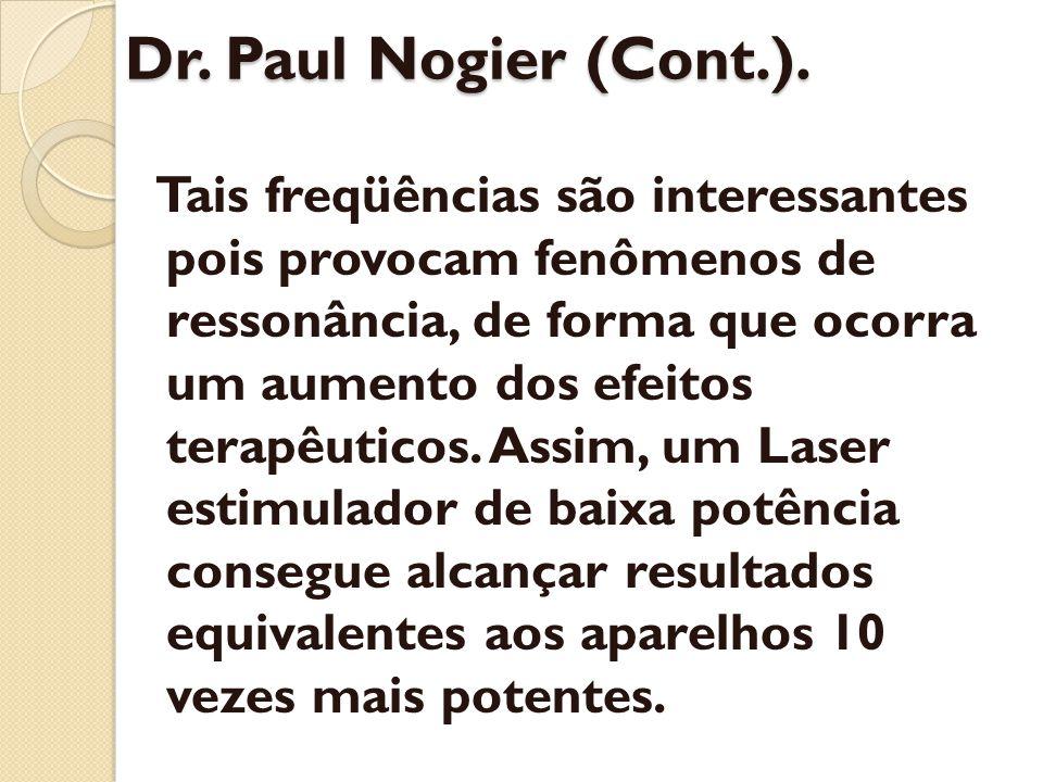 Dr. Paul Nogier (Cont.).