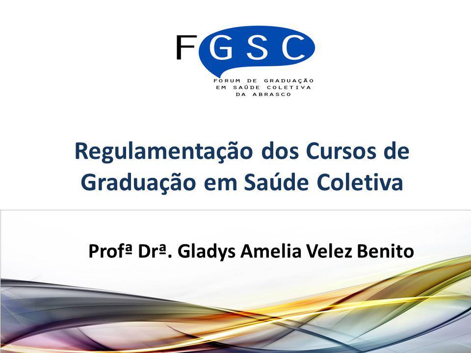 Regulamentação dos Cursos de Graduação em Saúde Coletiva