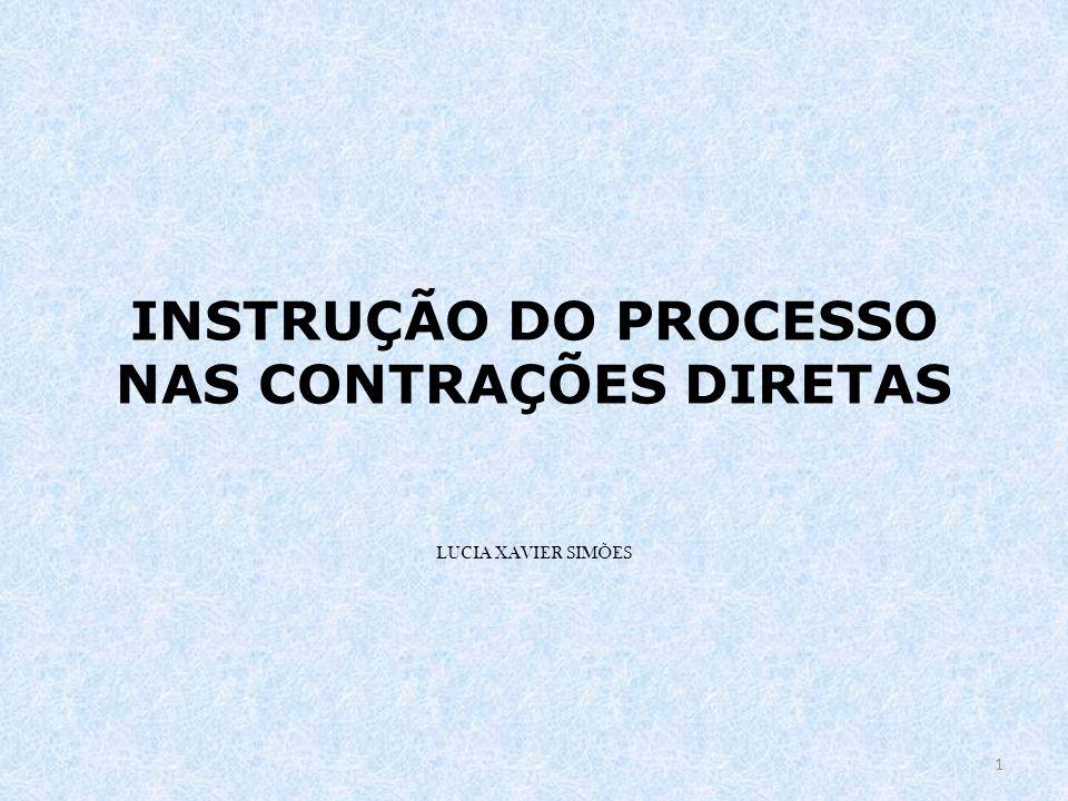 INSTRUÇÃO DO PROCESSO NAS CONTRAÇÕES DIRETAS LUCIA XAVIER SIMÕES